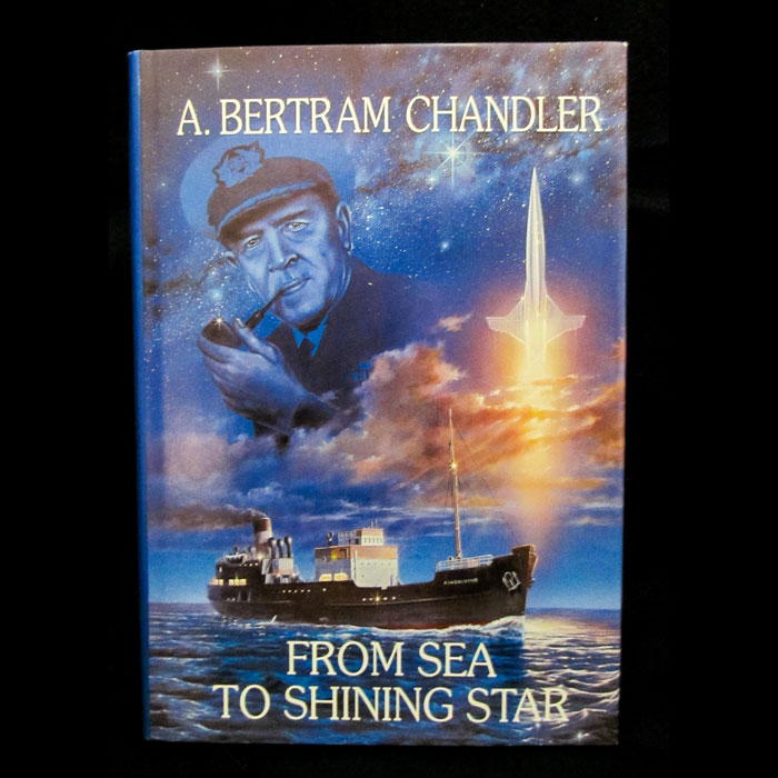 A. Betram Chandler - From Sea to Shining Star