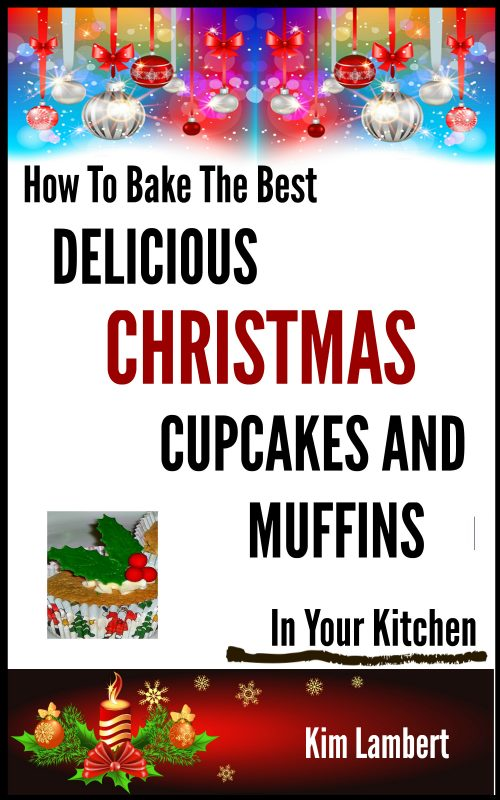 How To Bake the Best Delicious Christmas Cupcakes and Muffins – In Your Kitchen