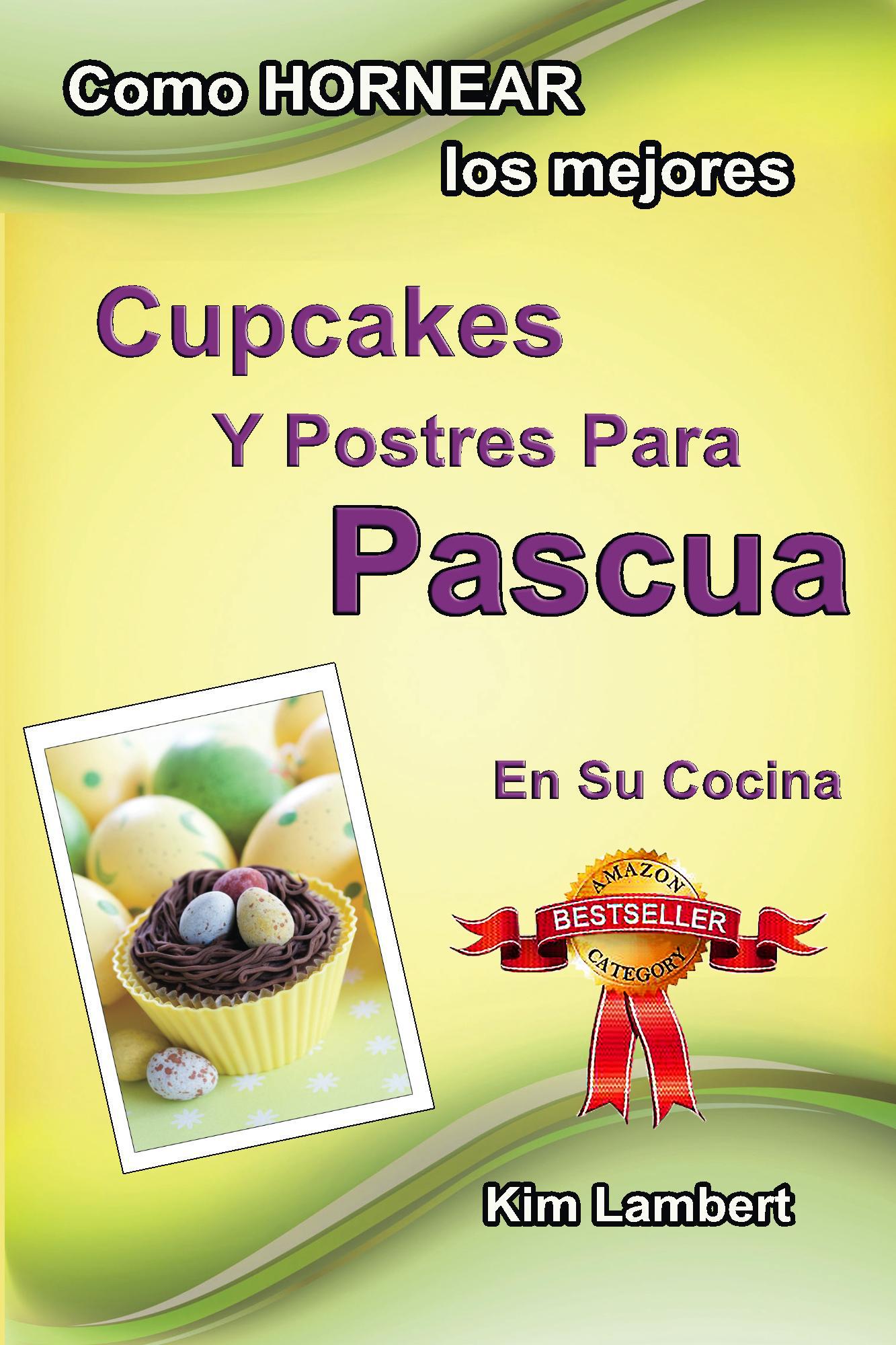 Cupcakes y Postres Para Pasuca