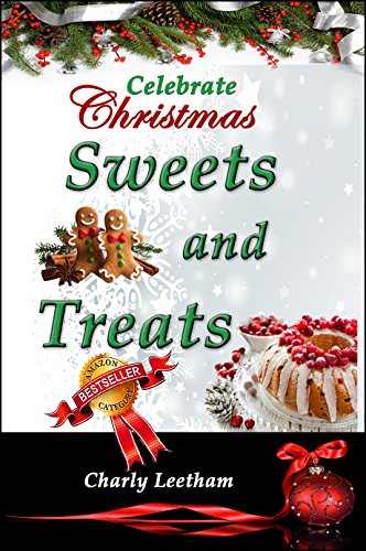 Celebrate Christmas – Sweets and Treats