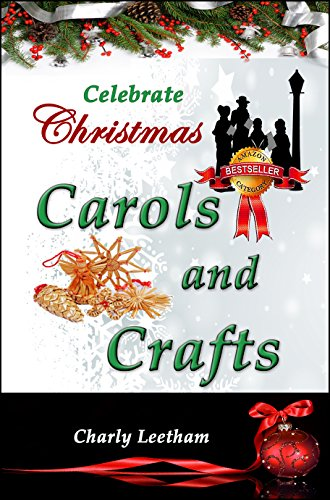 Celebrate Christmas – Carols and Crafts
