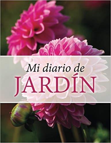 Mi Diario de Jardin (Spanish Edition)